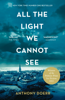 Anthony Doerr - All the Light We Cannot See artwork