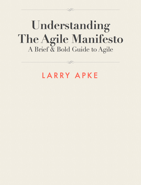 Understanding The Agile Manifesto