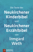 Neukirchener Kinderbibel Neukirchener Erzählbibel (ohne Illustrationen)