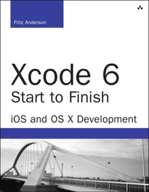 Xcode 6 Start to Finish - Fritz Anderson