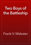 Two Boys Of The Battleship