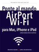 Ponte al mando de Airport, Wi-Fi para Mac, iPhone e iPad