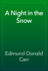Edmund Donald Carr - A Night in the Snow artwork
