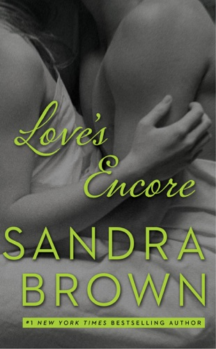 Sandra Brown - Love's Encore