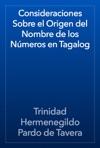 Consideraciones Sobre El Origen Del Nombre De Los Nmeros En Tagalog