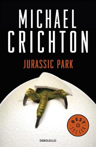 Michael Crichton - Parque Jurásico (Jurassic Park)