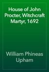 House Of John Procter Witchcraft Martyr 1692