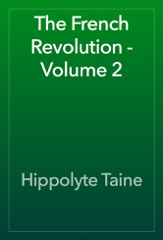 The French Revolution - Volume 2