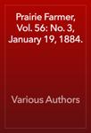 Prairie Farmer, Vol. 56: No. 3, January 19, 1884.
