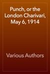 Punch Or The London Charivari May 6 1914