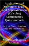 Applications Of Derivatives Errors And Approximation Calculus Mathematics Question Bank