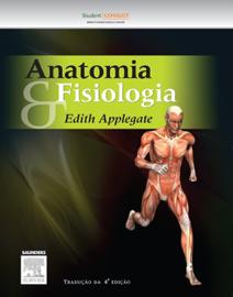 Anatomia e fisiologia: Tradução da 4ª edição