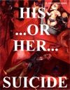 His  Or Her  Suicide