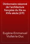 Dictionnaire Raisonn De Larchitecture Franaise Du XIe Au XVIe Sicle 29