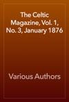 The Celtic Magazine Vol 1 No 3 January 1876