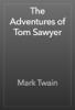 Mark Twain - The Adventures of Tom Sawyer artwork