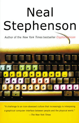 In the Beginning...Was the Command Line - Neal Stephenson book