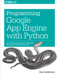 Programming Google App Engine with Python book