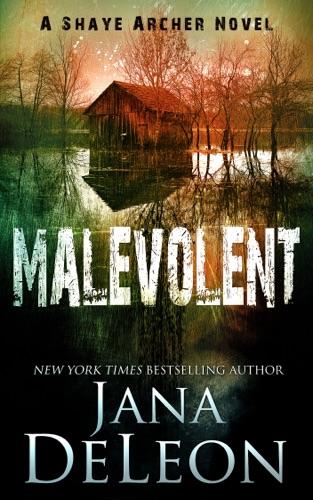 Jana DeLeon - Malevolent