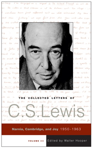C. S. Lewis - The Collected Letters of C.S. Lewis, Volume 3