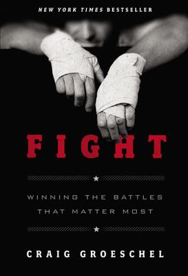 Fight - Craig Groeschel book