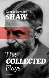 THE COLLECTED PLAYS (ILLUSTRATED)
