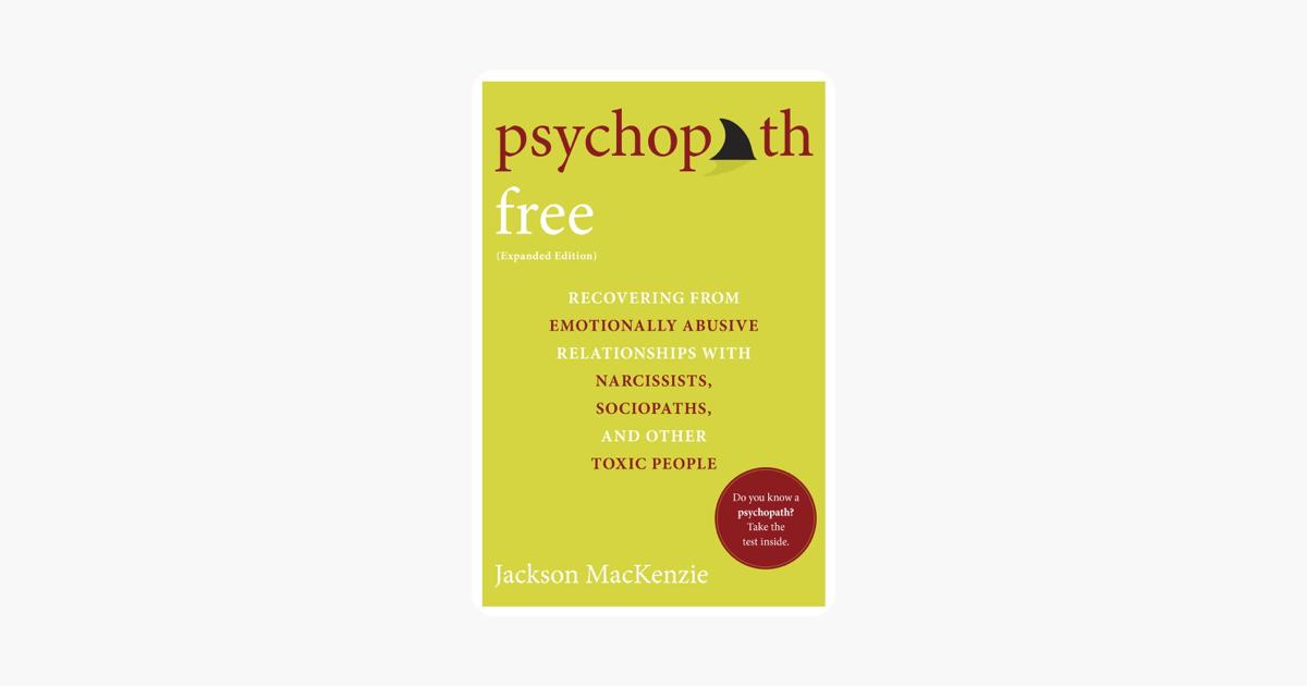 Psychopath Free (Expanded Edition) - Jackson MacKenzie