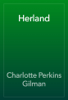 Charlotte Perkins Gilman - Herland artwork