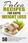 Paleo Recipes For Rapid Weight Loss