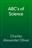 Charles Alexander Oliver - ABC's of Science artwork