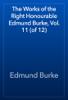 Edmund Burke - The Works of the Right Honourable Edmund Burke, Vol. 11 (of 12) artwork