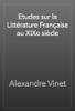 Alexandre Vinet - Etudes sur la Littérature Française au XIXe siècle artwork
