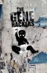 The Gene Hackers