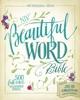 NIV, Beautiful Word Bible, eBook