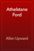 Allen Upward - Athelstane Ford artwork