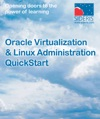 Oracle Virtualization  Linux Administration QuickStart