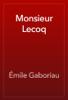 Émile Gaboriau - Monsieur Lecoq 앨범 사진