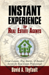 Instant Experience For Real Estate Agents