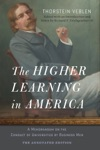 The Higher Learning In America The Annotated Edition