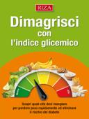 Dimagrisci con l'indice glicemico
