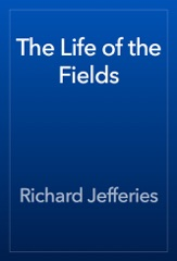 The Life of the Fields