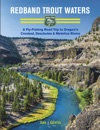 Redband Trout Waters A Fly-Fishing Road Trip To Oregons Crooked Deschutes  Metolius Rivers