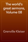 The Worlds Great Sermons Volume 08