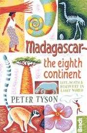 Madagascar The Eighth Continent