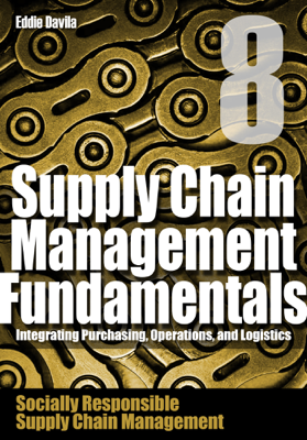Supply Chain Management Fundamentals 8 - Eddie Davila book