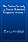 The Divine Comedy By Dante Illustrated Purgatory Volume 4