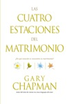 Las Cuatro Estaciones Del Matrimonio The Four Seasons Of Marriage