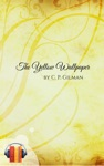 The Yellow Wallpaper Ebook  Audiobook