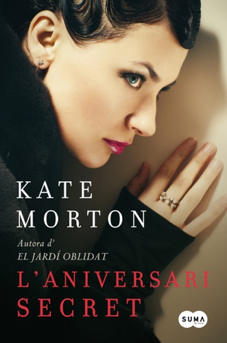 Kate Morton - L'aniversari secret