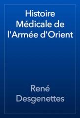 Histoire Médicale de l'Armée d'Orient